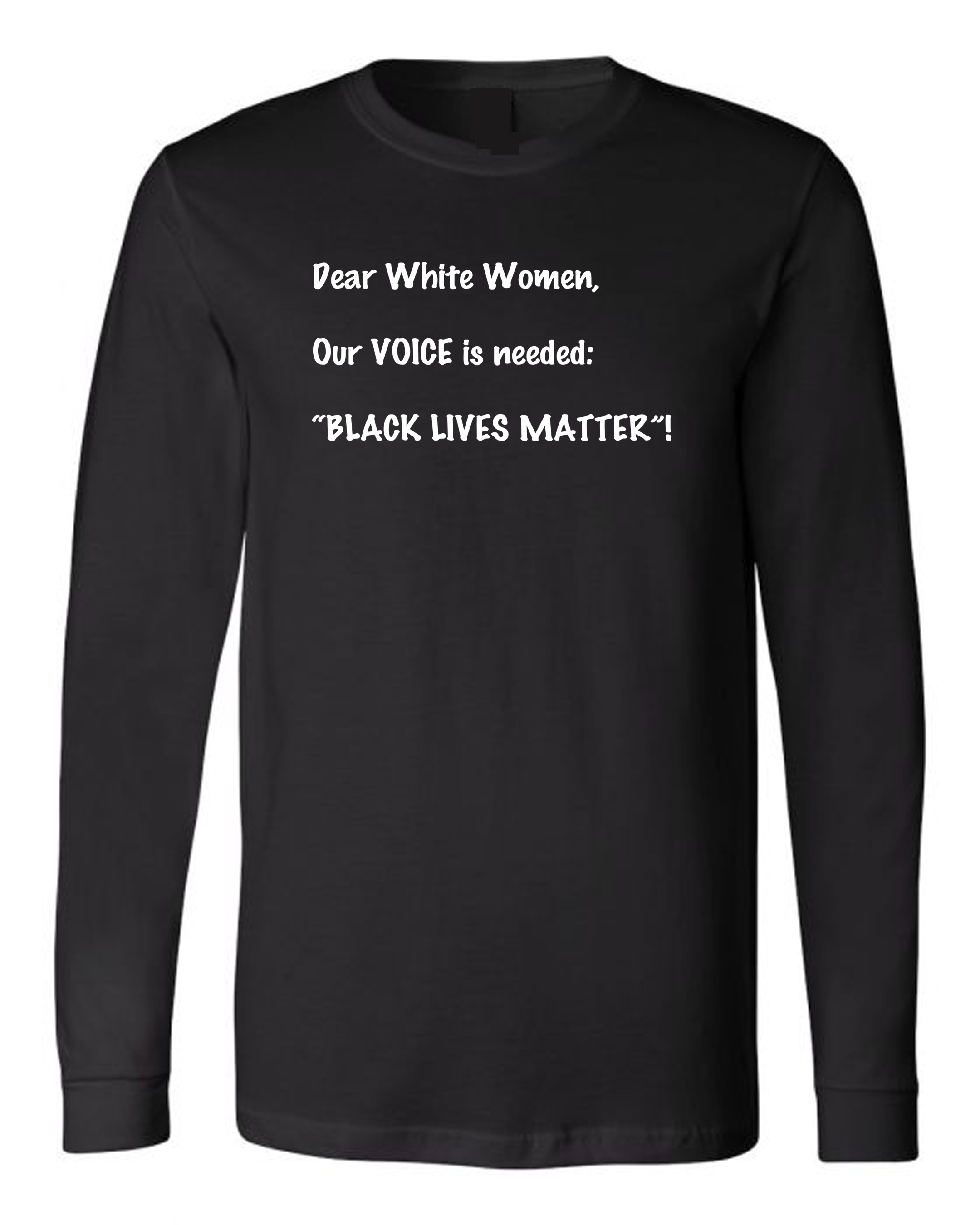 Our VOICE Is Needed Long Sleeve Tee
