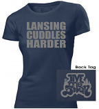 Lansing Cuddles Harder Ladies Tee
